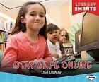 Stay Safe Online by Lisa Owings (Hardback, 2013)