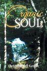 Organic Soul by Christopher Taft Kenyon (Paperback / softback, 2013)