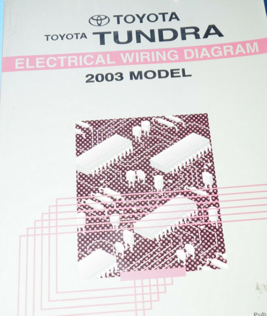 2003 Toyota Tundra Electrical Wiring Diagram Service Shop