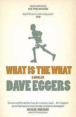 """""""AS NEW"""" Eggers, Dave, What is the What Book"""