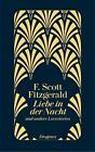 Liebe in der Nacht von F. Scott Fitzgerald (2015, Gebundene Ausgabe)