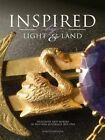 Inspired by Light and Land: Designers and Makers in Western Australia 1829-1969 by Dorothy Erickson (Hardback, 2015)