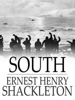 South - The Story of Shackleton's Last Expedition 1914-1917 - Audio Book Mp3 CD