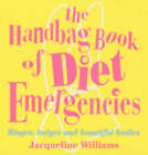 The Handbag Book of Diet Emergencies by Jacqueline Williams (Paperback, 2004)