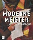 Moderne Meister (2016, Gebundene Ausgabe)