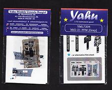 yml7204/ YAHU - MiG-21 PFM - Instrument panel - 1/72
