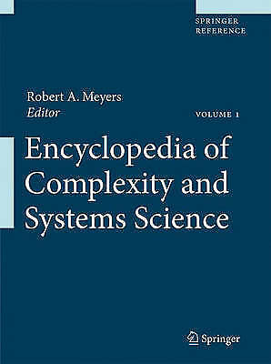 Encyclopedia of Complexity and Systems Science by Robert A. Meyers (editor-in...