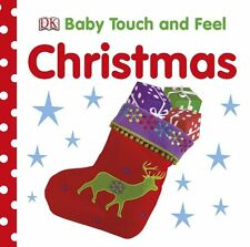 Baby Touch and Feel: Christmas by Dorling Kindersley Publishing Staff (2010, Board Book)