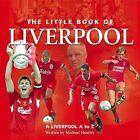 Little Book of Liverpool by Michael Heatley (Hardback, 2005)