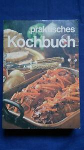 Vintage-1974-German-Cookbook-PRAKTISCHES-KOCHBUCH-von-Marianne-Nicolin