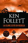 La Clave Esta En Rebeca / The Key to Rebecca by Ken Follett (Paperback / softback, 2016)