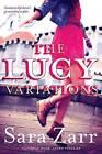 The Lucy Variations by Sara Zarr (Paperback / softback, 2014)
