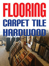 Flooring Carpet Tile Hardwood 18x24 Business Store Retail Signs