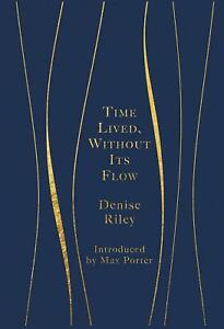 Time-Lived-Without-Its-Flow-by-Denise-Riley