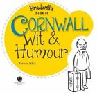 Cornwall Wit & Humour by Trevor Ithic (Paperback, 2015)