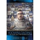 The Downloading of Files Into the Human Psyche by Joanne Tisdale (Paperback / softback, 2013)