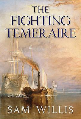 """AS NEW"" The Fighting Temeraire: Legend of Trafalgar (Hearts of Oak Trilogy Vol."