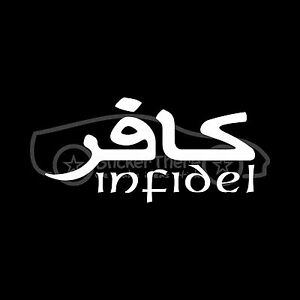 Infidel-Sticker-American-Army-Car-Window-Vinyl-Decal-US-Non-Believer-Anti-Muslim