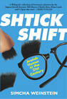 Shtick Shift: Jewish Humour in the 21st Century by Simcha Weinstein (Paperback, 2009)