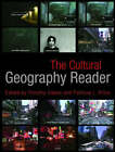 The Cultural Geography Reader by Taylor & Francis Ltd (Paperback, 2008)