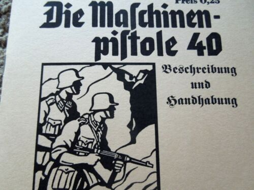 OK for use MP38 16 Pages German WW2 MP40 Manual 1941 English Translation