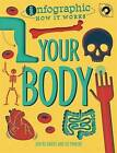 Your Body by Hachette Children's Group (Hardback, 2016)