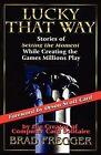 Lucky That Way by Brad Fregger (Paperback / softback, 2009)