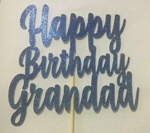Custom-Cake-Topper-Happy-Birthday-Grandad-Blue-Glitter-Any-Words-Date