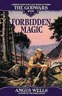 Forbidden Magic: The Godwars Book 1 by Angus Wells (Paperback / softback, 1992)