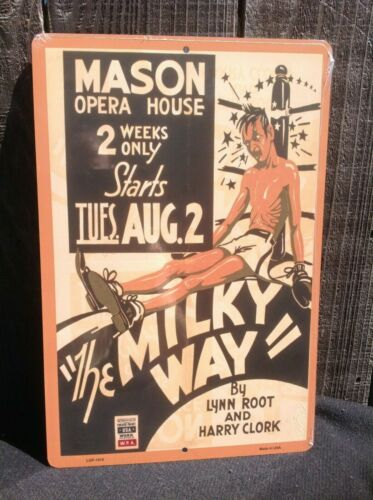 """The Milky Way Mason Opera House Poster Sign Vintage Garage Wall LARGE 18/"""" X 12/"""""""