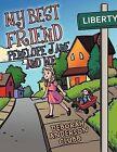 My Best Friend Penelope Jane and Me by Deborah Anderson Clubb (Paperback, 2012)