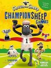 Shaun the Sheep Championsheep Games: A Sporting Sticker Activity Book by Aardman Animations Ltd (Paperback, 2016)