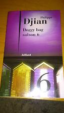 Philippe DJIAN - Doggy Bag - Saison 6