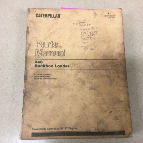 CAT Caterpillar 446 PARTS MANUAL BOOK CATALOG LIST TRACTOR BACKHOE LOADER sn 6XF