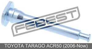Pin-Slide-Front-For-Toyota-Tarago-Acr50-2006-Now