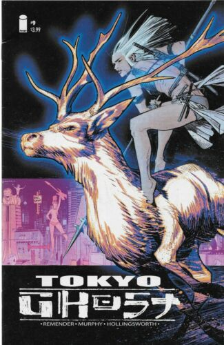 2016 Rick Remender /& Sean Murphy Tokyo Ghost No.9
