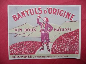 Ancienne-etiquette-de-VIN-BANYULS-COLOMINES-french-wine-label