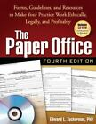 The Clinician's Toolbox: The Paper Office, Fourth Edition : Forms, Guidelines, and Resources to Make Your Practice Work Ethically, Legally, and Profitably by Edward L. Zuckerman (2008, Paperback, Revised)