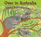 Over in Australia: Amazing Animals Down Under by Marianne Berkes (Hardback, 2011)