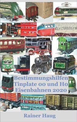 Bestimmungshilfen Tinplate 00 und H0 Eisenbahnen 2020 NEU Auflage 2020