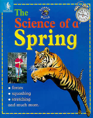 Stringer, John, Science Of A Spring/Stv (Science World), Very Good Book