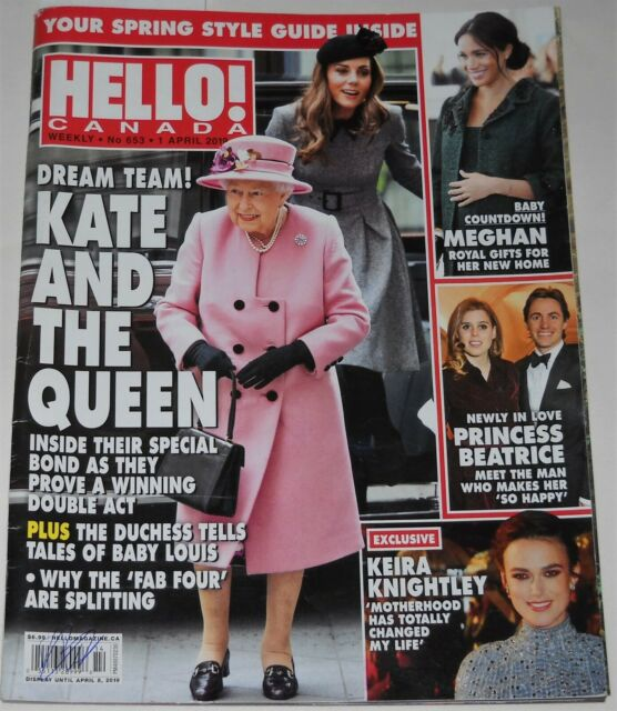 Hello Canada Magazine No 653 April 1 2019 Kate and The Queen Princess Beatrice