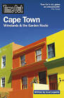 Time Out Cape Town: Winelands and the Garden Route by Time Out Guides Ltd. (Paperback, 2009)
