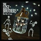 Bird in a Cage EP [EP] by The Lost Brothers (CD, Jun-2013, Lojinx)