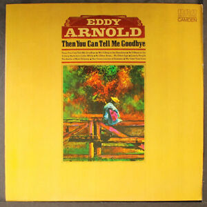 """EDDY ARNOLD: then you can tell me goodbye RCA CAMDEN 12"""" LP 33 RPM"""