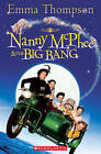 Nanny McPhee and the Big Bang by Fiona Beddall (Mixed media product, 2011)