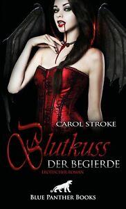 Blutkuss-der-Begierde-Erotischer-Roman-von-Carol-Stroke