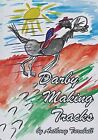 Darby Making Tracks by Anthony Turnbull (Paperback, 2011)