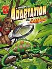 Journey into Adaptation: With Max Axiom Super Scientist by Agnieszka Biskup (Hardback, 2010)