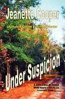 Under Suspicion by Jeanette Cooper (Paperback / softback, 2009)